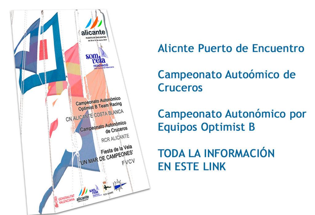 Alicante Puerto de Encuentro – Autonómicos por Equipos Optimist B y Crucero, además de la Gala SOMVELA Un Mar de Campeones 2018